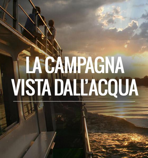 La Campagna Vista dall'acqua